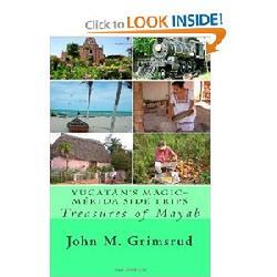 Yucatán's Magic – Mérida Side Trips: Treasures of Mayab